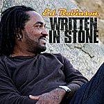 Ed Robinson Written In Stone