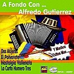 Alfredo Gutierrez A Fondo Con..Alfredo Gutierrez