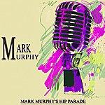 Mark Murphy Mark Murphy's Hip Parade (Original Album)