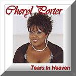Cheryl Porter Tears In Heaven