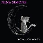 Nina Simone I Loves You, Porgy (40 Original Songs)