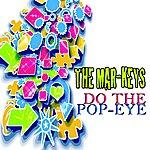 The Mar-Keys Do The Pop-Eye (Original Album)