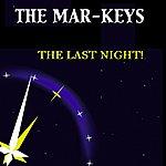 The Mar-Keys The Last Night! (Original Album)