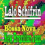 Lalo Schifrin Bossa Nova - New Brazilian Jazz (Original Album)