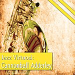 Cannonball Adderley Jazz Virtuosi: Cannonball Adderley