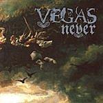 Vegas Never