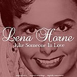 Lena Horne Like Someone In Love (40 Original Songs)