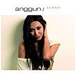 Anggun Echoes (International Special Edition)