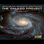 Jeanne Lamon The Galileo Project: Music Of The Spheres
