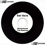 Del Valle Monosound The Remixes