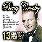 Bing Crosby Bing Crosby 13 Grandes Éxitos