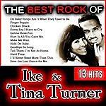 Ike & Tina Turner The Best Rock Of Ike & Tina Turner. 13 Hits