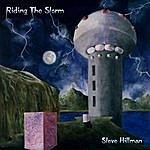 Steve Hillman Riding The Storm (Remastered)