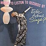 Edie Adams Music To Listen To Records By - Edie Adams Sings?