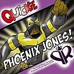 "Quickie ""Phoenix Jones!"""