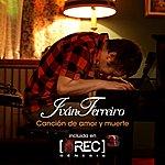 Ivan Ferreiro Canción De Amor Y Muerte (B.S.O. Rec 3)