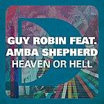 Guy Robin Heaven Or Hell (Feat. Amba Shepherd)