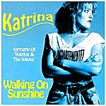 Katrina Walking On Sunshine