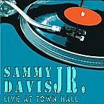 Sammy Davis, Jr. Sammy Davis, Jr. - Live At Town Hall (Live) [Remastered]