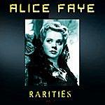Alice Faye Alice Faye - Rarities, Vol. 2 (Remastered)