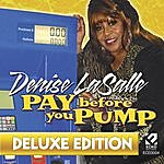 Denise La Salle Pay Before You Pump (Deluxe Edition)