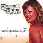 Vanessa Jourdan Eternal Things
