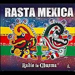 Radio La Chusma Rasta Mexica