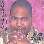 Sorrento Ussery Make Sweet Love