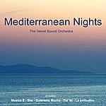 The Velvet Sound Orchestra Mediterranean Nights
