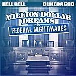 Hell Rell Million Dollar Dreams & Federal Nightmares