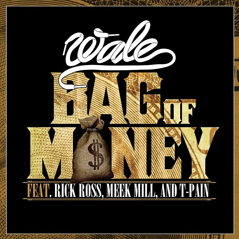 Cover Art: Bag Of Money (Single) (Feat. Rick Ross, Meek MILL & T-Pain)