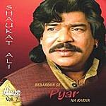 Shaukat Ali Bedardon Se Pyar Na Karna