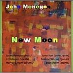 John Menegon New Moon
