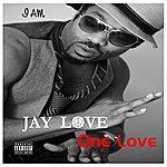 Jay Love One Love