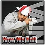 Vain How We Roll