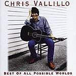 Chris Vallillo Best Of All Possible Worlds