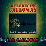 Cab Calloway Introducing Calloway - Live In New York (Remastered)
