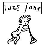 Lazy Jane What Can You Do