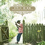 Eric Bibb Deeper In The Well