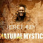 Horace Andy Natural Mystic