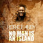 Horace Andy No Man Is An Island