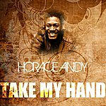 Horace Andy Take My Hand