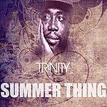 Trinity Summer Thing