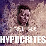 Ronnie Davis Hypocrites