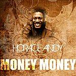 Horace Andy Money Money