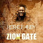 Horace Andy Zion Gate
