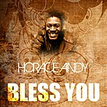 Horace Andy Bless You