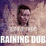 Ronnie Davis Raining Dub