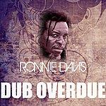 Ronnie Davis Dub Overdue