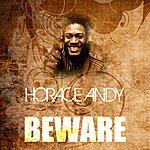 Horace Andy Beware